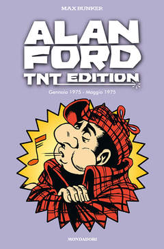 Copertina ALAN FORD - TNT EDITION n.12 - ALAN FORD - TNT EDITION VOL.12, MONDADORI COMICS