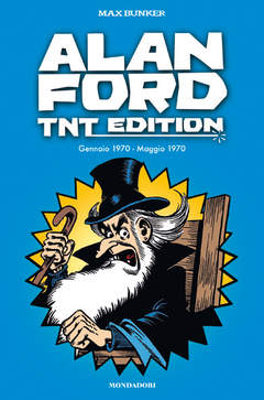 Copertina ALAN FORD - TNT EDITION n.2 - ALAN FORD - TNT EDITION VOL.2, MONDADORI COMICS