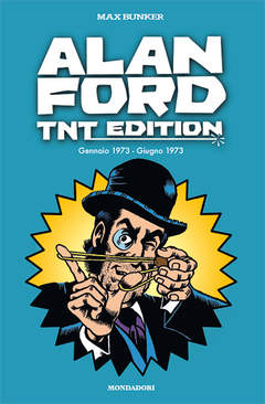 Copertina ALAN FORD - TNT EDITION n.8 - ALAN FORD - TNT EDITION VOL.8, MONDADORI COMICS
