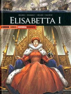 Copertina HISTORICA BIOGRAFIE n.10 - ELISABETTA I, MONDADORI COMICS