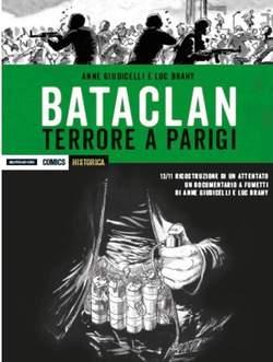 Copertina HISTORICA SPECIAL n.2 - BATACLAN, TERRORE A PARIGI, MONDADORI COMICS