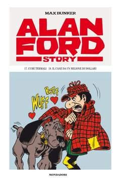 Copertina ALAN FORD STORY n.9 - 17 CURE TERMALI/18 IL CANE DA UN MILIONE DOLLARI, MONDADORI EDITORE