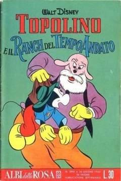 Copertina ALBI DELLA ROSA n.294 - Topolino e il ranch del tempo andato, MONDADORI EDITORE