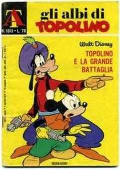 Copertina ALBI DI TOPOLINO n.1013 - Topolino e la grande battaglia, MONDADORI EDITORE
