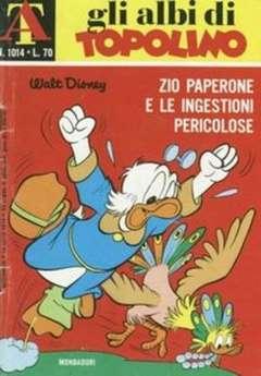 Copertina ALBI DI TOPOLINO n.1014 - Zio Paperone e le ingestioni pericolose, MONDADORI EDITORE