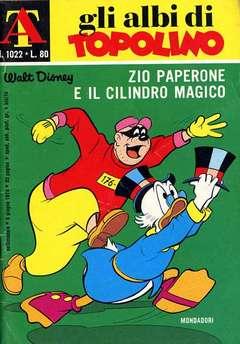 Copertina ALBI DI TOPOLINO n.1022 - Zio Paperone e il cilindro magico, MONDADORI EDITORE