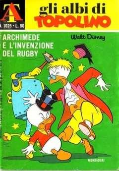 Copertina ALBI DI TOPOLINO n.1026 - Archimede e l'invenzione del rugby, MONDADORI EDITORE