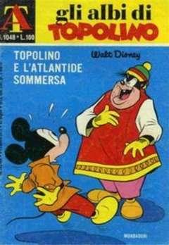 Copertina ALBI DI TOPOLINO n.1048 - Topolino e l'Atlantide sommersa, MONDADORI EDITORE