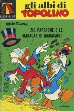 Copertina ALBI DI TOPOLINO n.639 - Zio Paperone e le maracas di Maracaibo, MONDADORI EDITORE