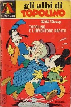 Copertina ALBI DI TOPOLINO n.645 - Topolino e l'inventore rapito, MONDADORI EDITORE