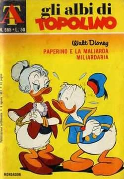 Copertina ALBI DI TOPOLINO n.665 - Paperino e la maliarda miliardaria, MONDADORI EDITORE