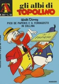 Copertina ALBI DI TOPOLINO n.667 - Pico de Paperis e il Ferragosto in collina, MONDADORI EDITORE