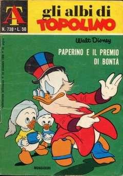 Copertina ALBI DI TOPOLINO n.738 - Paperino e il premio di bontà, MONDADORI EDITORE