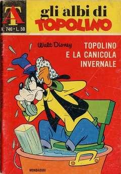 Copertina ALBI DI TOPOLINO n.740 - Topolino e la canicola invernale, MONDADORI EDITORE