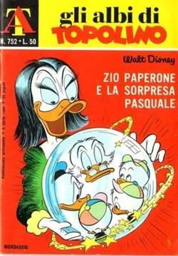 Copertina ALBI DI TOPOLINO n.752 - Zio Paperone e la sorpresa pasquale, MONDADORI EDITORE