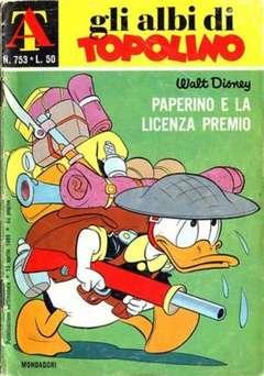 Copertina ALBI DI TOPOLINO n.753 - Paperino e la licenza premio, MONDADORI EDITORE
