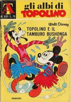 Copertina ALBI DI TOPOLINO n.828 - Topolino e il tamburo bushonga, MONDADORI EDITORE