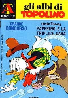 Copertina ALBI DI TOPOLINO n.867 - Paperino e la triplice gara, MONDADORI EDITORE