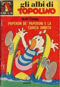 Copertina ALBI DI TOPOLINO n.886 - Paperon De' Paperoni e la carica ambita, MONDADORI EDITORE