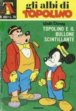 Copertina ALBI DI TOPOLINO n.933 - Topolino e il bullone scintillante, MONDADORI EDITORE