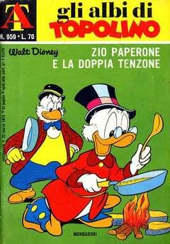 Copertina ALBI DI TOPOLINO n.959 - Zio Paperone e la doppia tenzone, MONDADORI EDITORE
