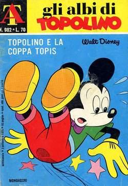 Copertina ALBI DI TOPOLINO n.982 - Topolino e la coppa Topis, MONDADORI EDITORE