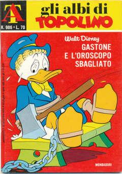 Copertina ALBI DI TOPOLINO n.986 - Gastone e l'oroscopo sbagliato, MONDADORI EDITORE