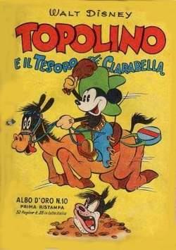 Copertina ALBO D'ORO n.10 - Topolino e il tesoro di Clarabella, MONDADORI EDITORE