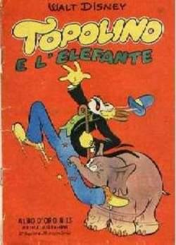 Copertina ALBO D'ORO n.13 - Topolino e l'elefante, MONDADORI EDITORE