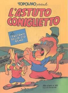 Copertina ALBO D'ORO n.165 - Topolino presenta: L'astuto coniglietto, MONDADORI EDITORE