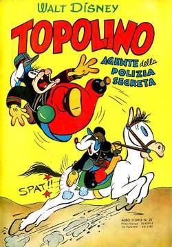 Copertina ALBO D'ORO n.21 - TOPOLINO AGENTE DELLA POLIZIA SEGRETA, MONDADORI EDITORE