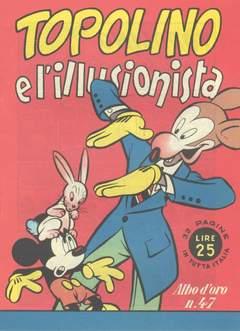 Copertina ALBO D'ORO n.47 - Topolino e l'illusionista, MONDADORI EDITORE