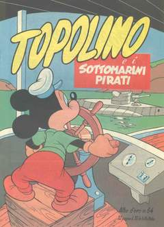 Copertina ALBO D'ORO n.64 - Topolino e i sottomarini pirati, MONDADORI EDITORE