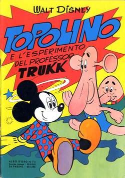 Copertina ALBO D'ORO n.74 - Topolino e l'esperimento del prof. Trukk, MONDADORI EDITORE
