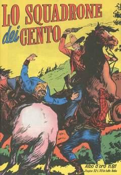 Copertina ALBO D'ORO n.81 - SQUADRONE DEI CENTO KIT CARSON, MONDADORI EDITORE