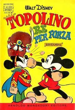 Copertina ALBO D'ORO ANNO 1955 n.13 - Topolino re per forza, MONDADORI EDITORE