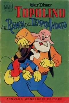Copertina ALBO D'ORO ANNO 1956 n.4 - Topolino e il ranch del tempo andato, MONDADORI EDITORE