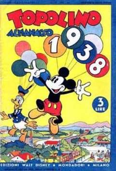 Copertina ALMANACCO TOPOLINO ANTEGUERRA n.1938 - Topolino Almanacco 1938, MONDADORI EDITORE