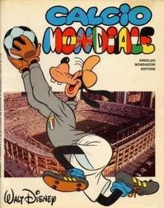 Copertina CALCIO MONDIALE n.1 - Calcio mondiale, MONDADORI EDITORE