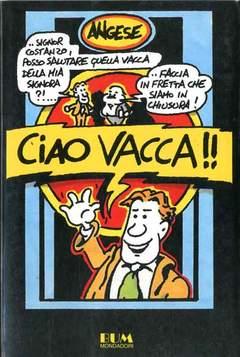 Copertina CIAO VACCA n. - CIAO VACCA, MONDADORI EDITORE