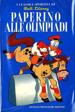 Copertina CLASSICI WALT DISNEY n.4 - PAPERINO ALLE OLIMPIADI, MONDADORI EDITORE