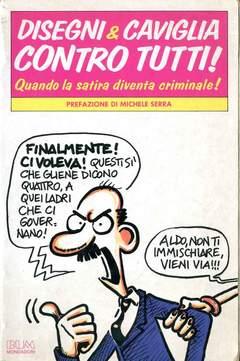 Copertina DISEGNI & CAVIGLIA CONTRO TUTT n. - DISEGNI & CAVIGLIA CONTRO TUTT, MONDADORI EDITORE