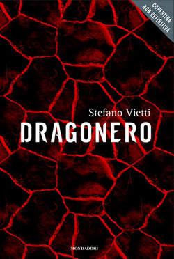 Copertina DRAGONERO Romanzo n.3 - DRAGONERO, MONDADORI EDITORE