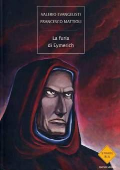 Copertina FURIA DI EYMERICH n. - STRADE BLU, MONDADORI EDITORE
