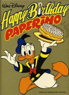 Copertina HAPPY BIRTHDAY PAPERINO n.1 - HAPPY BIRTHDAY PAPERINO, MONDADORI EDITORE
