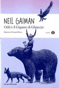 Copertina ODD E IL GIGANTE DI...(Oscar) n. - ODD E IL GIGANTE DI GHIACCIO, MONDADORI EDITORE