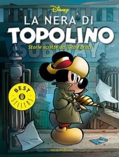 Copertina OSCAR BEST SELLERS n.1645 - La nera di Topolino - Storie scritte da Tito Faraci, MONDADORI EDITORE