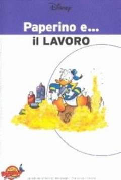 Copertina PAPERINO E... n.8 - Paperino e... il lavoro, MONDADORI EDITORE