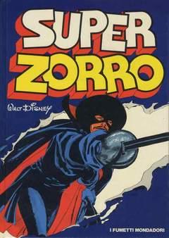 Copertina SUPER ZORRO n. - SUPER ZORRO, MONDADORI EDITORE
