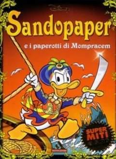 Copertina SUPERMITI n.38 - Sandopaper e i paperotti di Mompracem, MONDADORI EDITORE